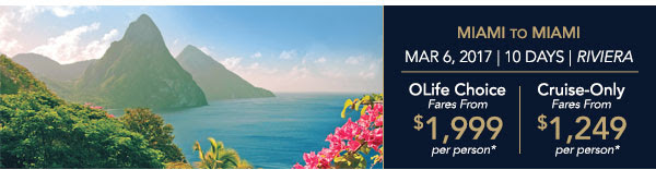 2 For 1 CruiseCaribbean Hidways March 6, 2017 - 10Days -Riviera